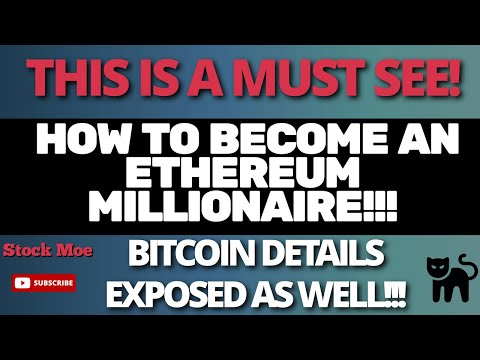 HOW TO BECOME AN ETHEREUM MILLIONAIRE With EETHEREUM PRICE PREDICTION And BITCOIN PRICE PREDICTION