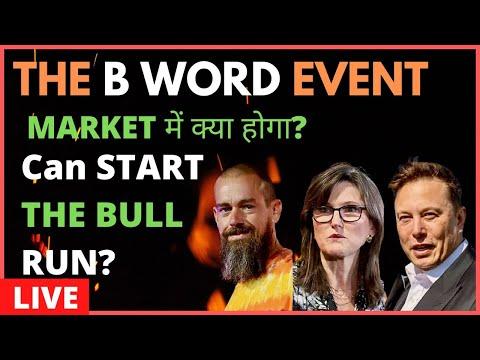 THE B WORD EVENT – BTC PUMPS ! BULL RUN ?   Hindi BTC Price prediction 2021   Cryptocurrency