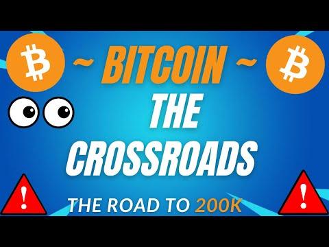 THE BITCOIN CROSSROADS! – BTC PRICE PREDICTION – SHOULD I BUY BTC – BITCOIN FORECAST 200K BTC