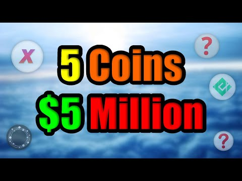 5 Coins to $5 Million   Top Low Cap Altcoins w/ MASSIVE GROWTH Potential in September