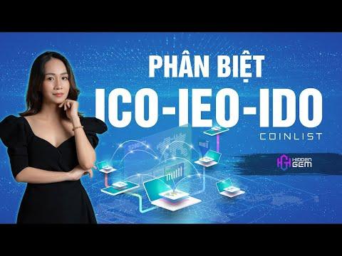 Phân biệt ICO – IEO – IDO – Giới thiệu COINLIST và cách mua   Hidden Gem